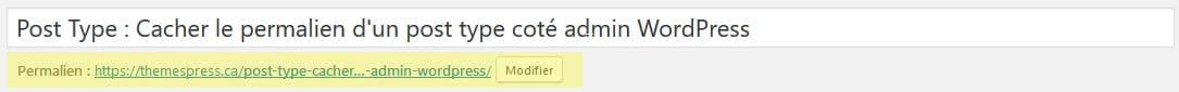 Cacher le permalien d'un post type coté admin WordPress